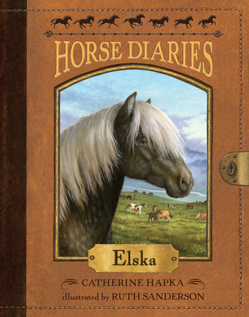 Horse Diaries #1: Elska by Catherine Hapka; illustrated by Ruth Sanderson