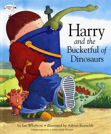 Harry and the Bucketful of Dinosaurs by Ian Whybrow