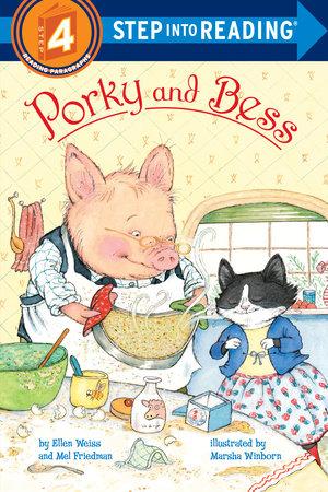 Porky and Bess by Ellen Weiss and Mel Friedman