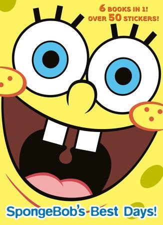 SpongeBob's Best Days! (SpongeBob SquarePants) by Golden Books