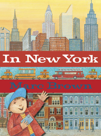 In New York by Marc Brown
