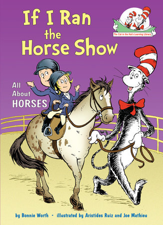 If I Ran the Horse Show by Bonnie Worth