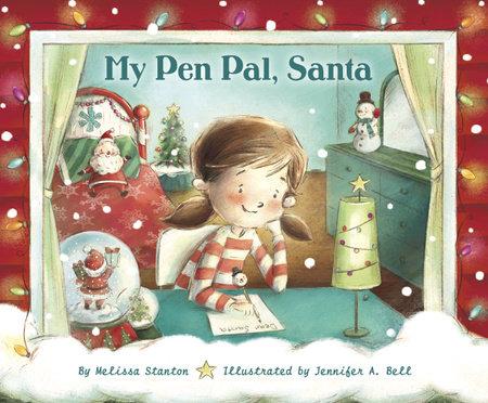 My Pen Pal, Santa by Melissa Stanton