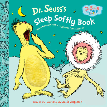 Dr. Seuss's Sleep Softly Book by Dr. Seuss