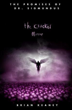 Dr. Sigmundus: The Cracked Mirror by Brian Keaney