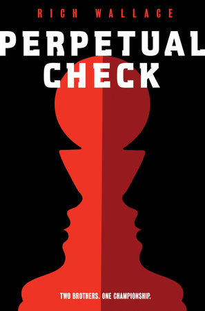 Perpetual Check by Rich Wallace