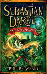 Sebastian Darke: Prince of Explorers