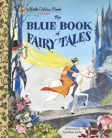 The Blue Book of Fairy Tales by Golden Books