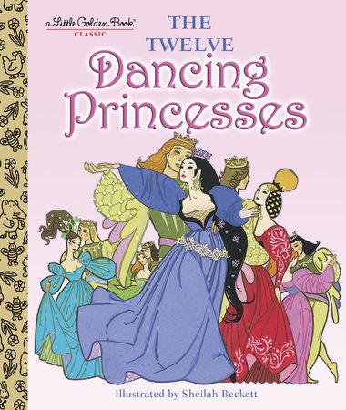 The Twelve Dancing Princesses by Jane Werner
