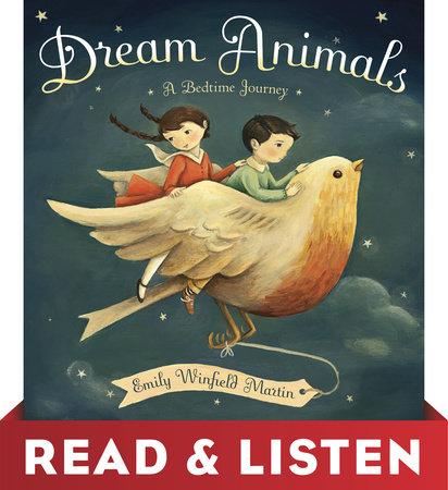Dream Animals: Read & Listen Edition by Emily Winfield Martin