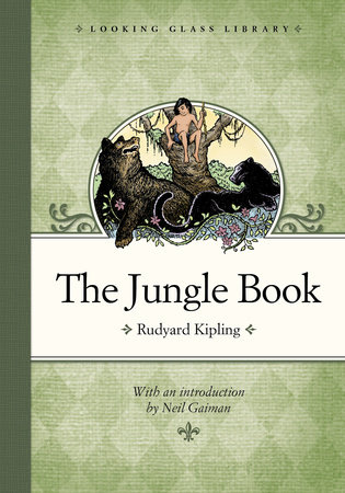 The Jungle Book by Rudyard Kipling; introduction by Neil Gaiman
