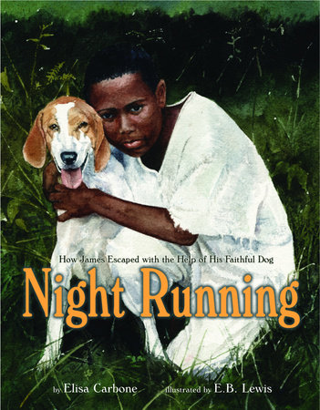 Night Running by Elisa Carbone and Earl B. Lewis