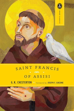 Saint Francis of Assisi by G. K. Chesterton