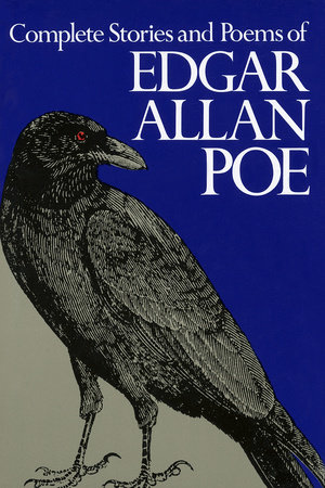 Complete Stories and Poems of Edgar Allan Poe by Edgar Allan Poe