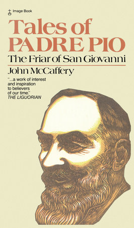 Tales of Padre Pio by John McCaffery