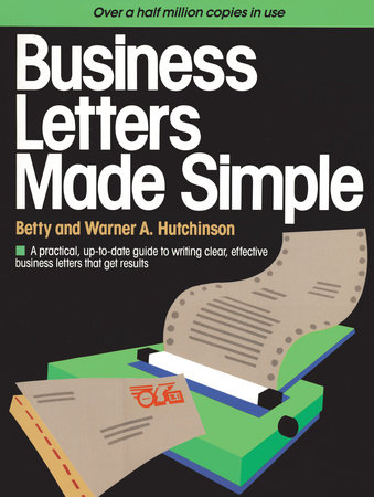 Business Letters Made Simple by Betty Hutchinson and Warner A Hutchinson