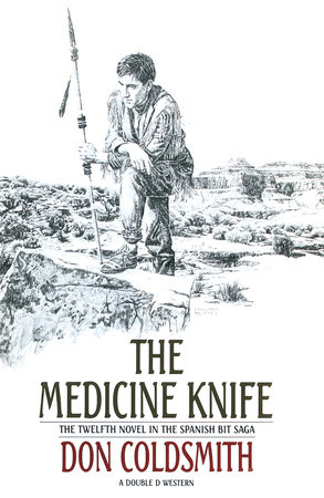The Medicine Knife by Don Coldsmith