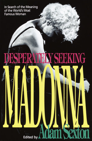 Desperately Seeking Madonna by