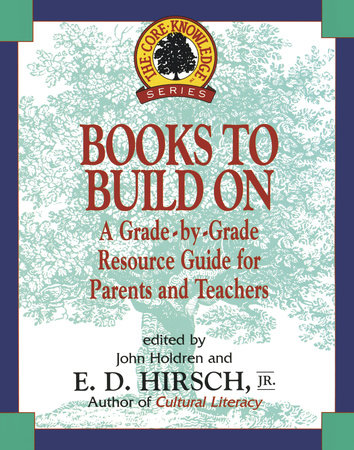 Books to Build On by E. D. Hirsch, JR.