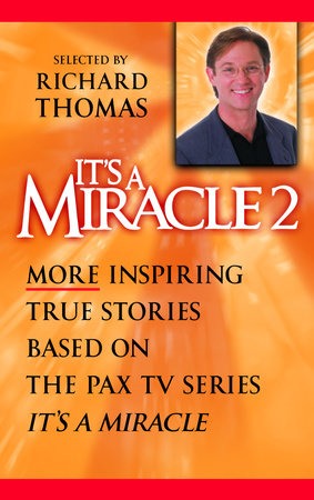 It's a Miracle 2 by Selected and introduced by Richard Thomas