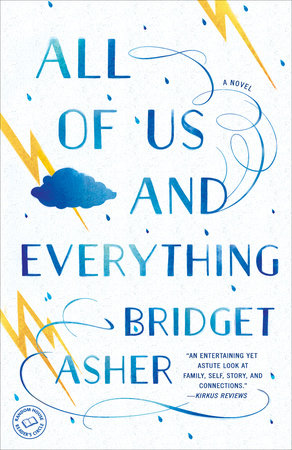 All of Us and Everything by Bridget Asher