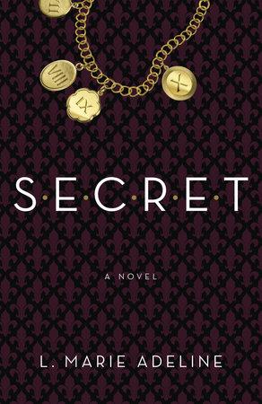 SECRET by L. Marie Adeline