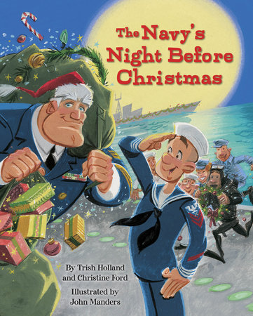 The Navy's Night Before Christmas by Christine Ford and Trish Holland