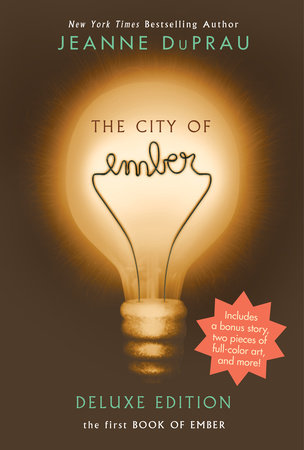 The City of Ember Deluxe Edition by Jeanne DuPrau