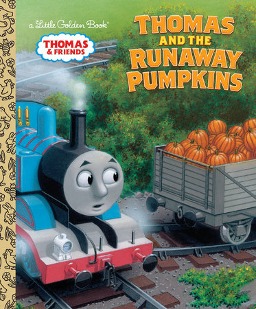 Thomas and the Runaway Pumpkins (Thomas & Friends) by Naomi Kleinberg