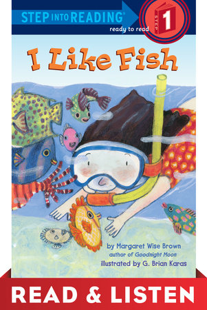 I Like Fish: Read & Listen Edition by Margaret Wise Brown