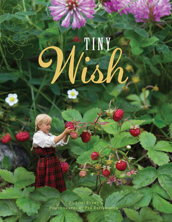 The Tiny Wish by Lori Evert