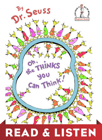 Oh, the Thinks You Can Think! Read & Listen Edition Cover