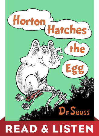 Horton Hatches the Egg: Read & Listen Edition Cover