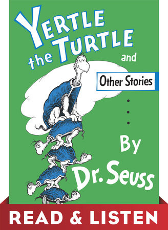 Yertle the Turtle and Other Stories: Read & Listen Edition Cover