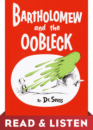 Bartholomew and the Oobleck: Read & Listen Edition Cover