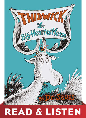 Thidwick the Big-Hearted Moose: Read & Listen Edition Cover
