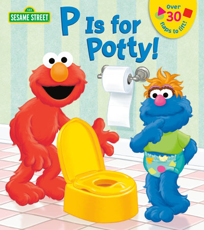 P is for Potty! (Sesame Street) by Naomi Kleinberg