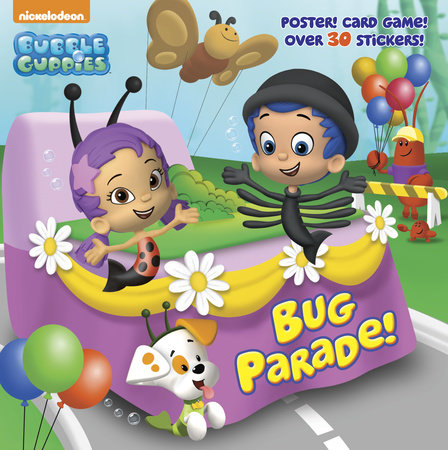 Bug Parade! (Bubble Guppies) by Random House