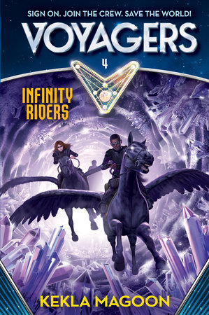 Voyagers: Infinity Riders (Book 4) by Kekla Magoon