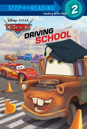 Driving School (Disney/Pixar Cars) by Kristen L. Depken