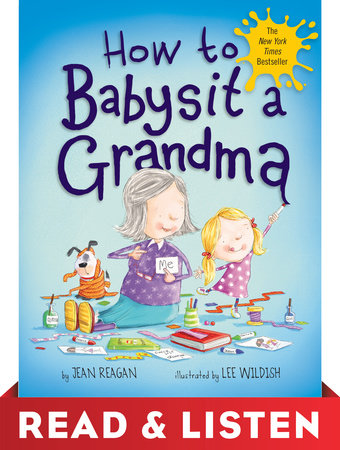 How to Babysit a Grandma: Read & Listen Edition by Jean Reagan