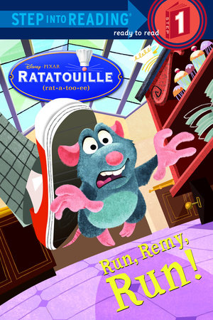 Run, Remy, Run! (Disney/Pixar Ratatouille) by RH Disney