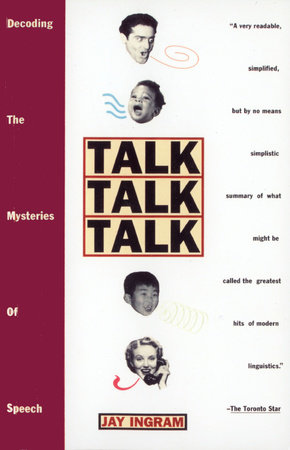 Talk Talk Talk by Jay Ingram