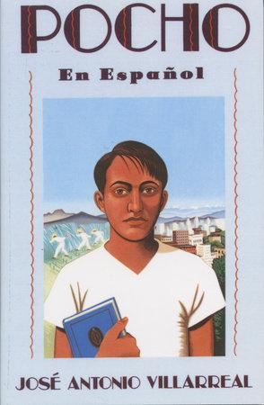 Pocho (En Espanol) by Jose Antonio Villarreal