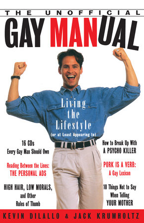 The Unofficial Gay Manual by Kevin Dilallo