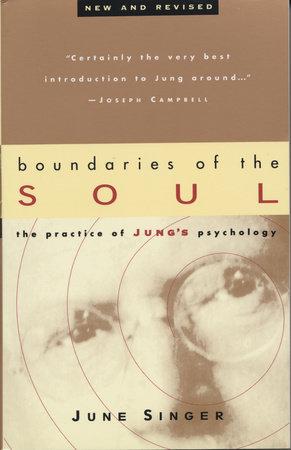 Boundaries of the Soul by June Singer