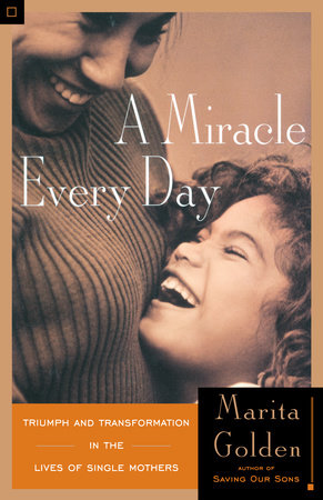 A Miracle Every Day by Marita Golden