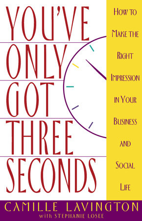 You've Got Only Three Seconds by Camille Lavington