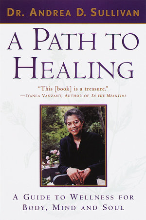 A Path to Healing by Andrea Sullivan