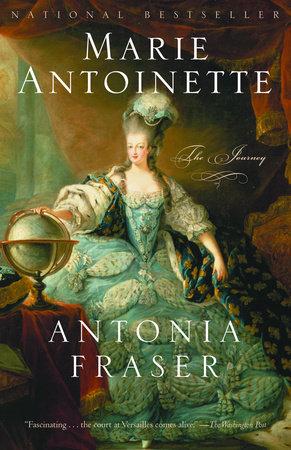 Marie Antoinette by Antonia Fraser